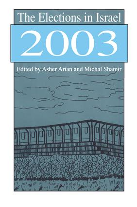 The Elections in Israel 2003: 1st Edition (Paperback) book cover