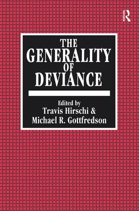 The Generality of Deviance: 1st Edition (Paperback) book cover