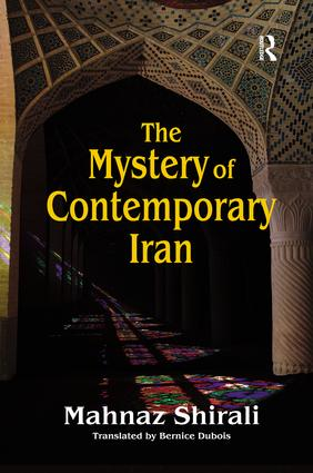 The Mystery of Contemporary Iran: 1st Edition (Paperback) book cover