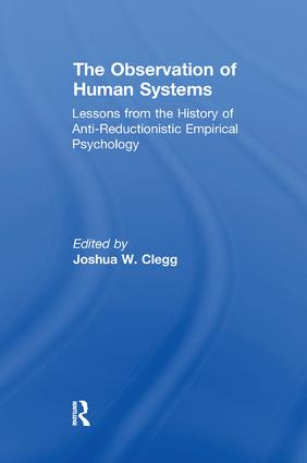 The Observation of Human Systems: Lessons from the History of Anti-reductionistic Empirical Psychology, 1st Edition (Paperback) book cover