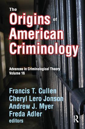 The Origins of American Criminology