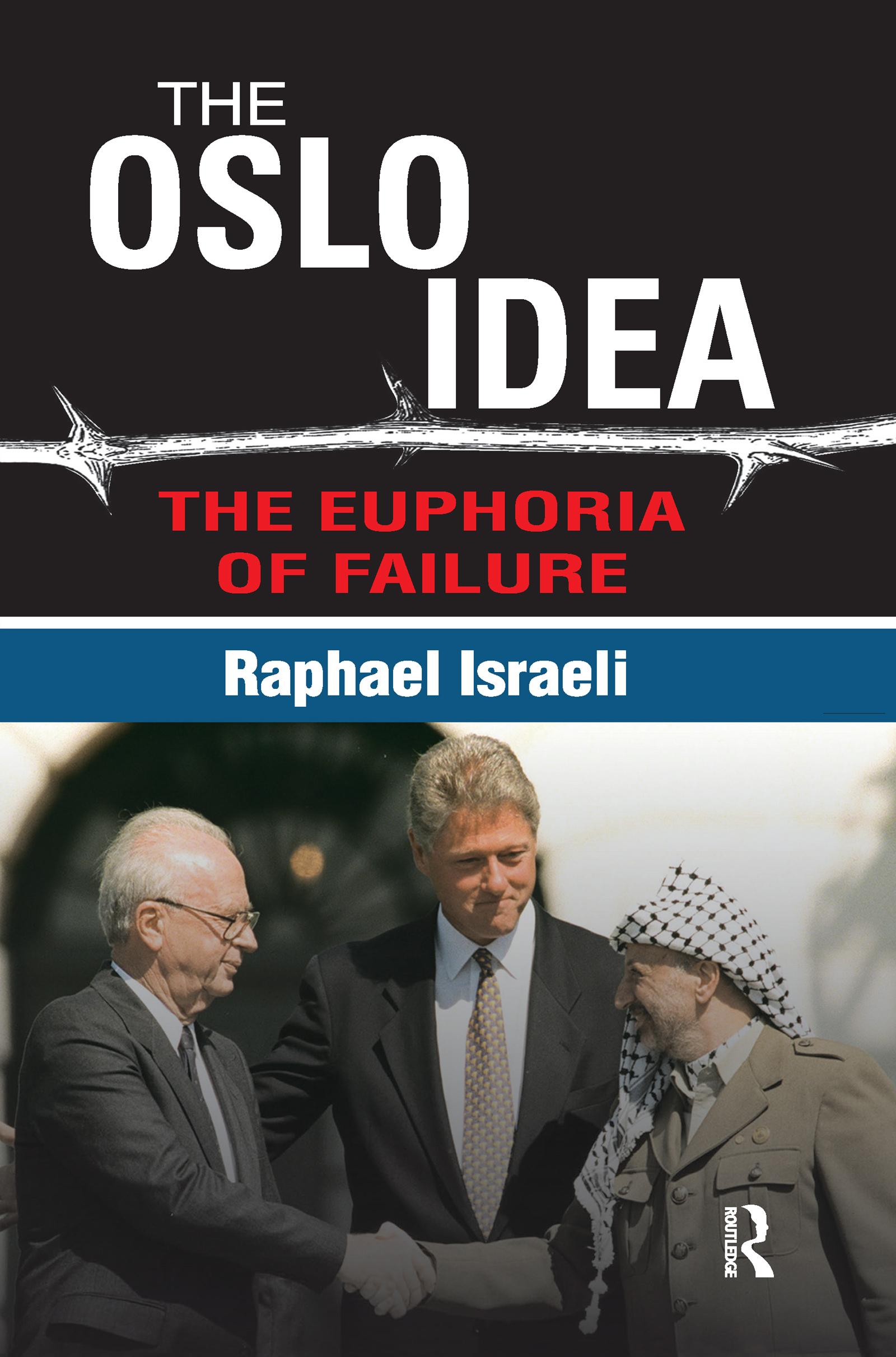 The Oslo Idea: The Euphoria of Failure book cover