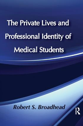 The Private Lives and Professional Identity of Medical Students: 1st Edition (Paperback) book cover