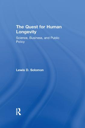 The Quest for Human Longevity: Science, Business, and Public Policy, 1st Edition (Paperback) book cover