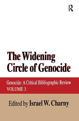 The Widening Circle of Genocide: Genocide - A Critical Bibliographic Review, 1st Edition (Paperback) book cover
