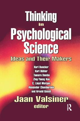 Thinking in Psychological Science: Ideas and Their Makers, 1st Edition (e-Book) book cover