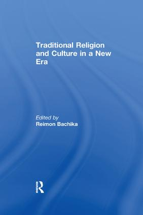 Traditional Religion and Culture in a New Era: 1st Edition (Paperback) book cover