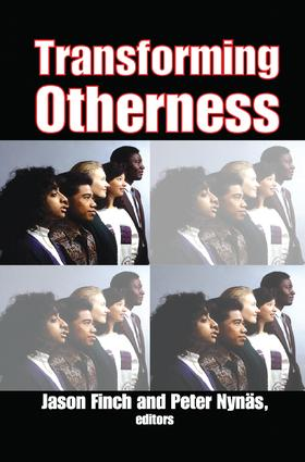 Transforming Otherness