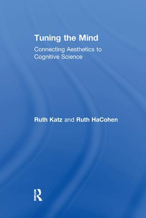 Tuning the Mind: Connecting Aesthetics to Cognitive Science, 1st Edition (Paperback) book cover