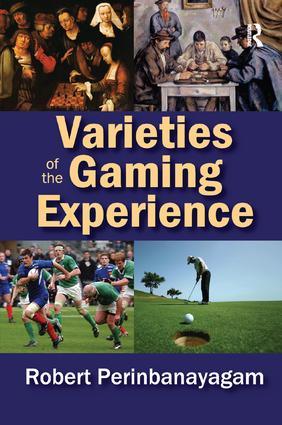 Varieties of the Gaming Experience
