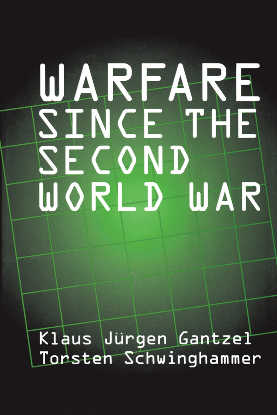 Warfare Since the Second World War book cover