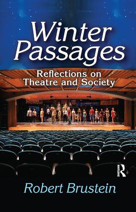 Winter Passages: Reflections on Theatre and Society, 1st Edition (Paperback) book cover