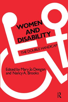 Women and Disability: The Double Handicap, 1st Edition (Paperback) book cover