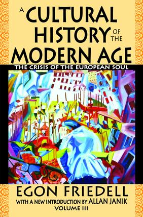 A Cultural History of the Modern Age: The Crisis of the European Soul, 1st Edition (Hardback) book cover