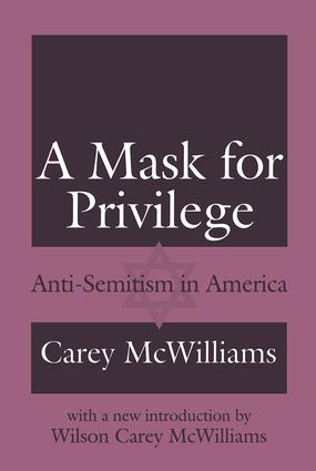 A Mask for Privilege: Anti-semitism in America book cover