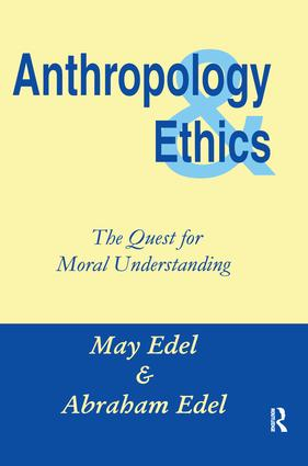 Anthropology and Ethics: 1st Edition (Hardback) book cover