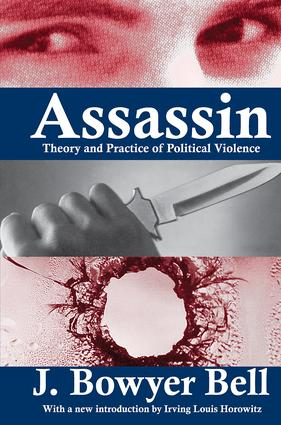 Assassin: Theory and Practice of Political Violence, 1st Edition (Paperback) book cover
