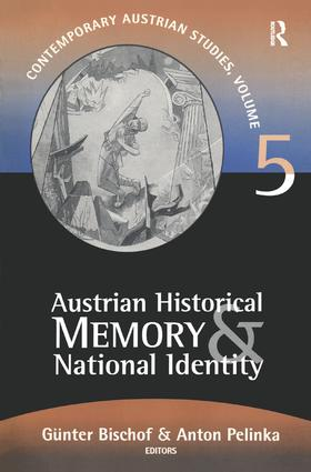 Austrian Historical Memory and National Identity: 1st Edition (Hardback) book cover