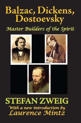 Balzac, Dickens, Dostoevsky: Master Builders of the Spirit, 1st Edition (Paperback) book cover