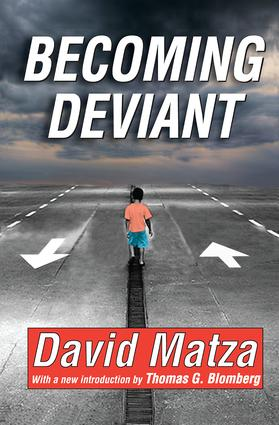 Becoming Deviant: 1st Edition (Paperback) book cover