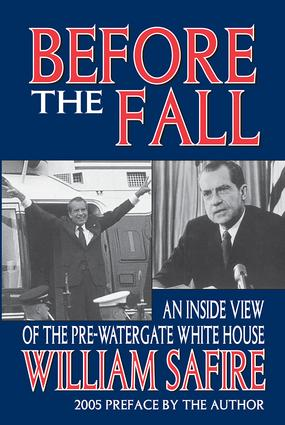 Before the Fall: An Inside View of the Pre-Watergate White House, 1st Edition (Paperback) book cover