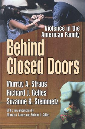 Behind Closed Doors: Violence in the American Family, 1st Edition (Paperback) book cover
