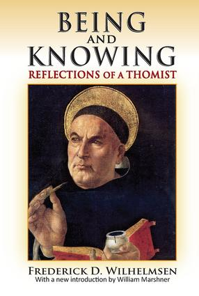 Being and Knowing: Reflections of a Thomist book cover