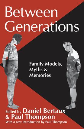 Between Generations: Family Models, Myths and Memories, 1st Edition (Paperback) book cover