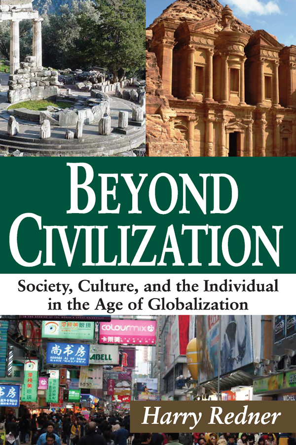 Beyond Civilization: Society, Culture, and the Individual in the Age of Globalization, 1st Edition (Paperback) book cover