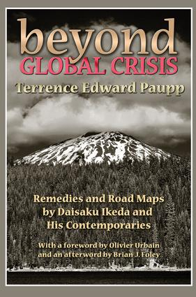 Beyond Global Crisis: Remedies and Road Maps by Daisaku Ikeda and His Contemporaries, 1st Edition (Paperback) book cover