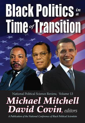 Black Politics in a Time of Transition: 1st Edition (Hardback) book cover