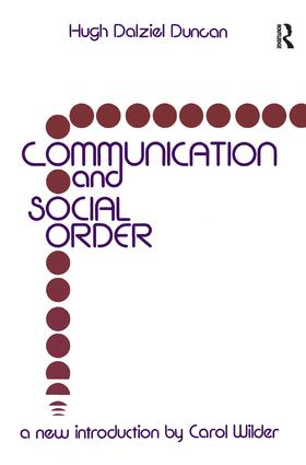Communication and Social Order: 1st Edition (Hardback) book cover