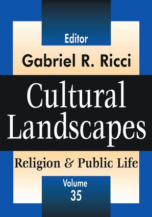Cultural Landscapes: Religion and Public Life, 1st Edition (Hardback) book cover