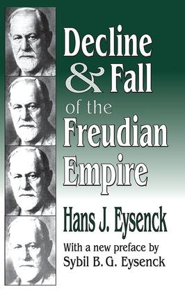 Decline and Fall of the Freudian Empire: 1st Edition (Hardback) book cover