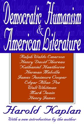 Democratic Humanism and American Literature: 1st Edition (Hardback) book cover