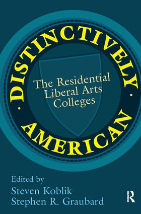Distinctively American: The Residential Liberal Arts Colleges, 1st Edition (Hardback) book cover
