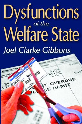 Dysfunctions of the Welfare State: 1st Edition (Hardback) book cover