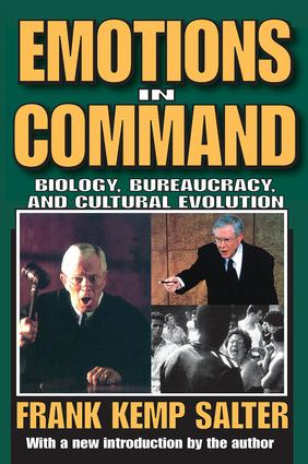 Emotions in Command: Biology, Bureaucracy, and Cultural Evolution, 1st Edition (Paperback) book cover
