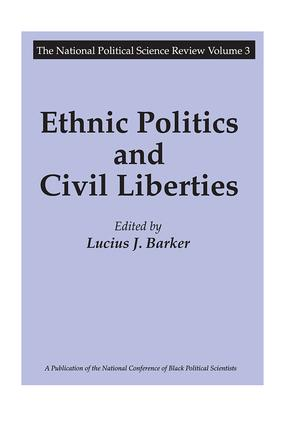 Ethnic Politics and Civil Liberties: 1st Edition (Hardback) book cover