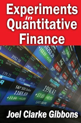 Experiments in Quantitative Finance: 1st Edition (Paperback) book cover