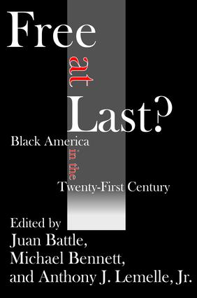 Free at Last?: Black America in the Twenty-first Century, 1st Edition (Hardback) book cover