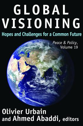 Global Visioning: Hopes and Challenges for a Common Future, 1st Edition (Hardback) book cover