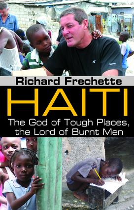 Haiti: The God of Tough Places, the Lord of Burnt Men, 1st Edition (Hardback) book cover