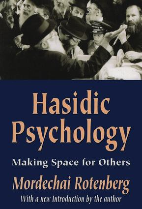 Hasidic Psychology: Making Space for Others, 1st Edition (Hardback) book cover