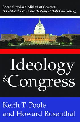 Ideology and Congress: A Political Economic History of Roll Call Voting, 2nd Edition (Hardback) book cover