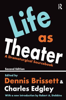 Life as Theater: A Dramaturgical Sourcebook, 2nd Edition (Hardback) book cover
