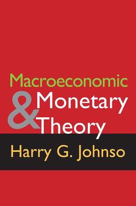 Macroeconomics and Monetary Theory: 1st Edition (Hardback) book cover