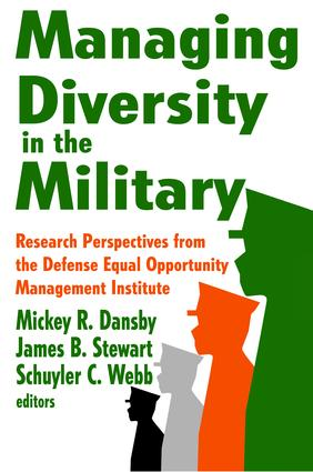 Managing Diversity in the Military: Research Perspectives from the Defense Equal Opportunity Management Institute, 1st Edition (Hardback) book cover