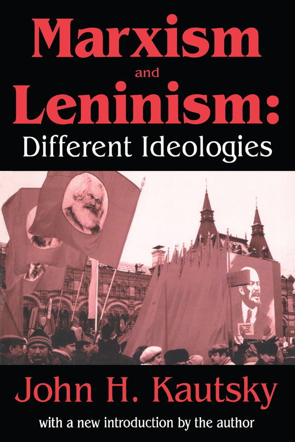 Marxism and Leninism: An Essay in the Sociology of Knowledge, 1st Edition (Paperback) book cover