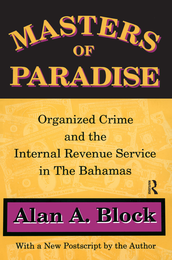 Masters of Paradise: Organised Crime and the Internal Revenue Service in the Bahamas, 1st Edition (Paperback) book cover